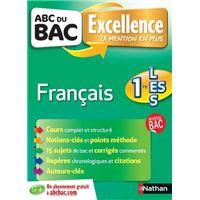 ABC DU BAC Excellence Français 1re L-ES-S