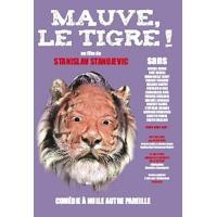 Mauve le tigre