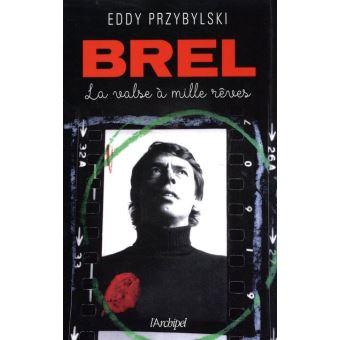 Brel, la valse à mille rêves