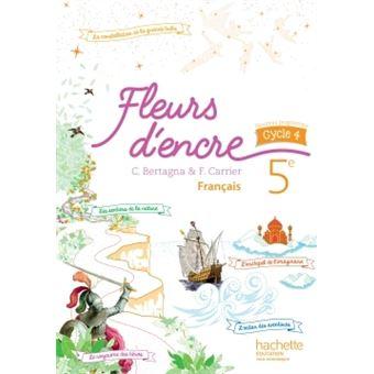 Fleurs D Encre Francais Cycle 4 5e Livre Eleve Ed 2016 Livre