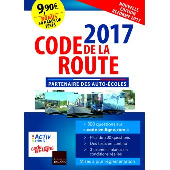 code de la route 2017 edition 2017 broch collectif achat livre achat prix fnac. Black Bedroom Furniture Sets. Home Design Ideas