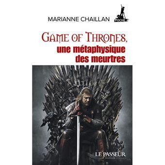 """Résultat de recherche d'images pour """"Game of Thrones, une métaphysique des meurtres"""""""