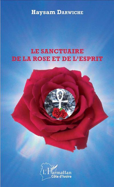 Le sanctuaire de la rose et de l´esprit