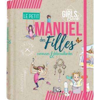 Le Petit Manuel Des Filles Curieuses Et Debrouillardes