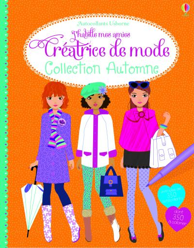 J'habille mes amies - Créatrice de mode : Collection Automne - Autocollants Usborne