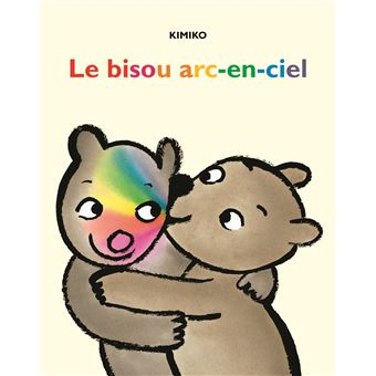 le bisou arc en ciel cartonn kimiko achat livre fnac. Black Bedroom Furniture Sets. Home Design Ideas