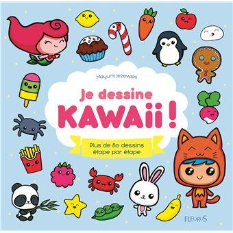 Je Dessine Kawaii Broche Mayumi Jezewski Achat Livre Ou Ebook Fnac