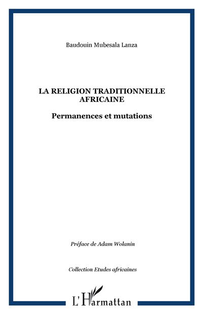 La religion traditionnelle africaine