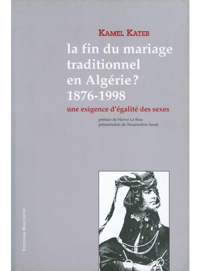La fin du maraige traditionnel en Algérie