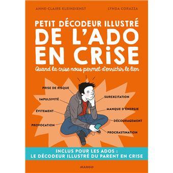Petit Decodeur Illustre De L Ado En Crise