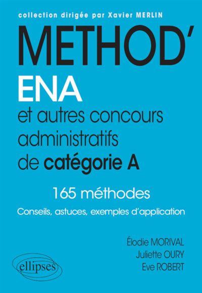 Méthod'ENA et autres concours administratifs de catégorie A