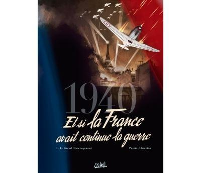 1940 - Et si la France avait continué la guerre T1 - Le Grand Déménagement
