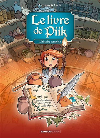 Le Livre de Piik - Ecrin - volumes 01 à 03