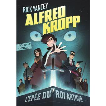 Alfred Kropp, 1:L'épée du roi Arthur
