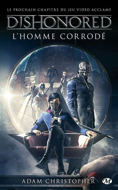 L'homme corrodé - Dishonored, T1 - 9782820526861 - 5,99 €