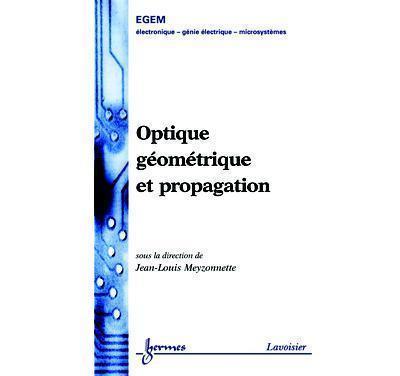 Optique géométrique et propagation