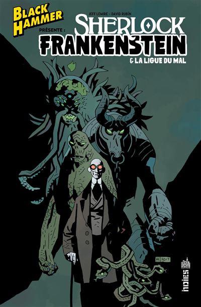 Sherlock, Frankenstein et la Ligue du Mal