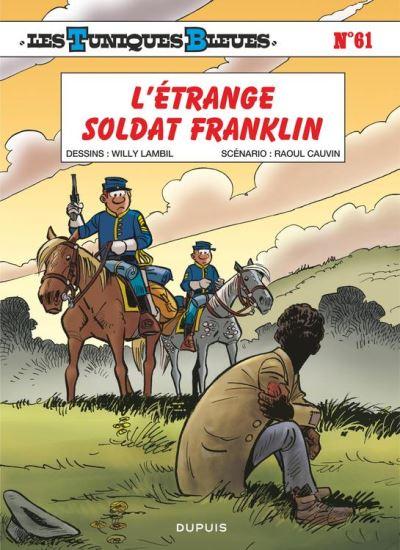 Les Tuniques Bleues - Tome 61 - L'étrange soldat Franklin - 9782800183909 - 5,99 €