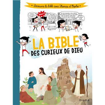 Les enquêtes de Thomas et SophieLa Bible des curieux de Dieu