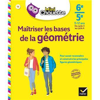 Mini Chouette Maîtriser les bases de la géométrie 6e/ 5e