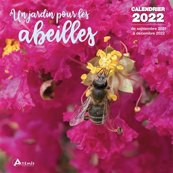 Calendrier Du Jardinier 2022 Calendrier Un jardin pour les abeilles 2022   Dernier livre de