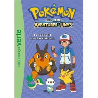 Les Pokémon - Tome 11 : Pokémon 11 - Le réveil de Reshiram