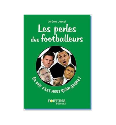 Les perles des footballeurs