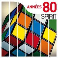 ANNEES 80 - SPIRIT OF/LP