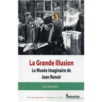 """La grande illusion"" le musée imaginaire de Jean Renoir"