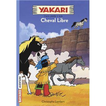 YakariL'esprit de cheval libre