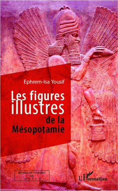 Les figures illustres de la Mésopotamie