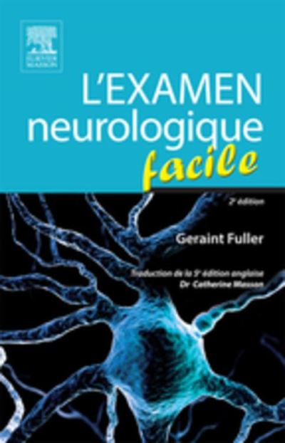 L'examen neurologique facile - 9782294740145 - 27,99 €