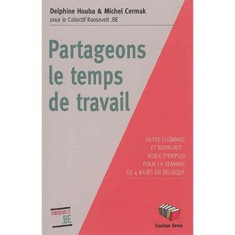 PARTAGEONS LE TEMPS DE TRAVAIL