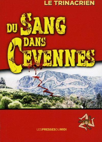 Du sang dans Cévennes