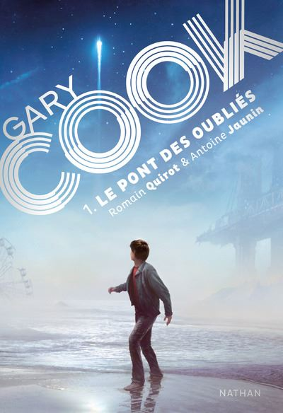 Gary Cook - Tome 1 : Gary Cook - tome 1 Le pont des oubliés