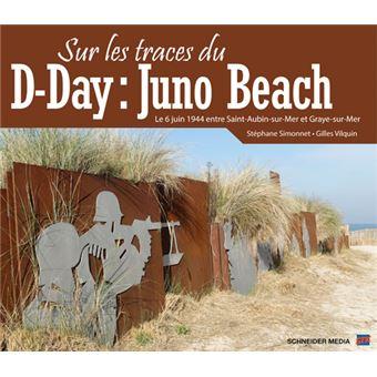Sur les traces du d-day:juno beach