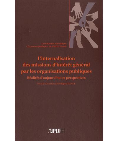 L'internalisation des missions d'intérêt général par les organisations publiques