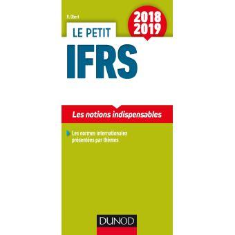 Le petit IFRS 2018/2019 - 10e éd. - Les notions indispensables