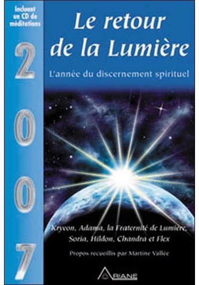 2007 le retour de la lumière