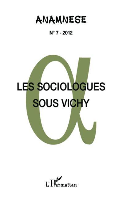 Les sociologues sous Vichy