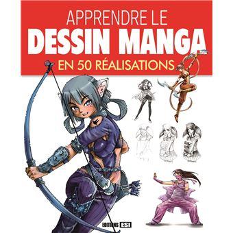 Apprendre Le Dessin Manga En 50 Realisations