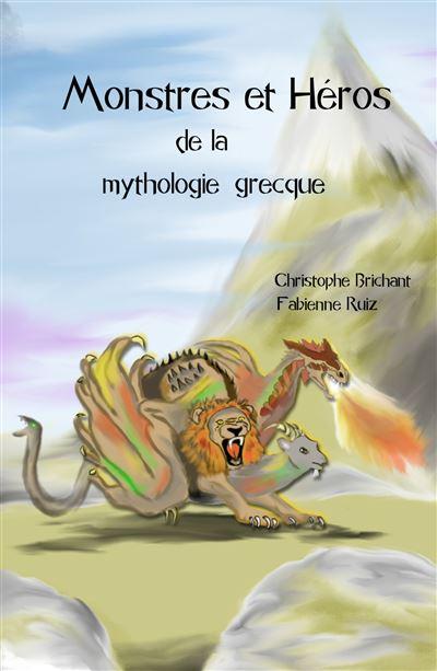 Monstres et héros de la mythologie grecque
