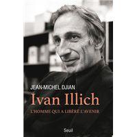 Ivan Illich - L'homme qui a libéré l'avenir