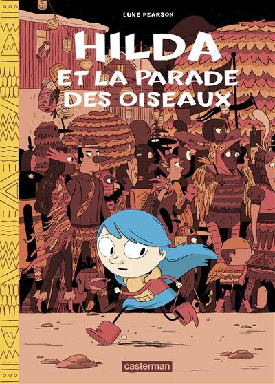 Hilda et la parade des oiseaux