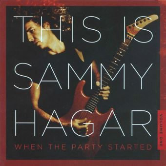 This Is Sammy Hagar When The Party Started