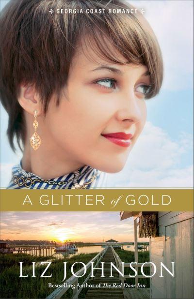 A Glitter of Gold (Georgia Coast Romance Book #2)
