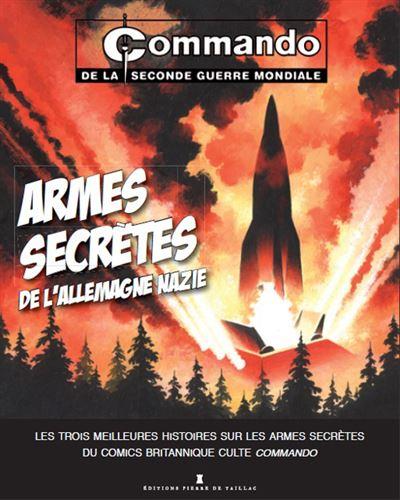 Commando, Armes secrètes de l'Allemagne nazie