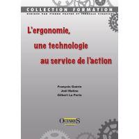L'ergonomie, une technologie au service de l'action