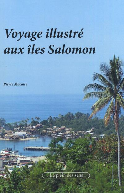 Voyage illustré dans les îles Salomon