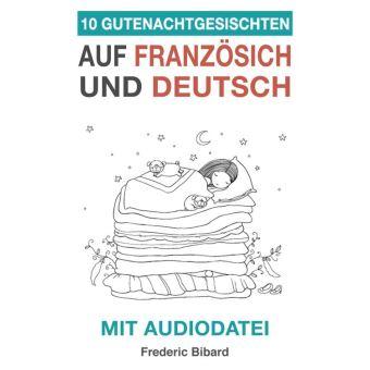 10 Gutenachtgeschichten Auf Französisch Und Deutsch Mit Audiodatei